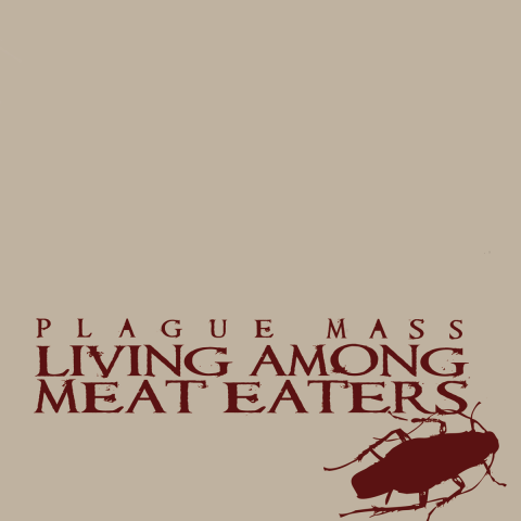 Plague Mass Band Music Austria Living among meat eaters Album Artwork vinyl