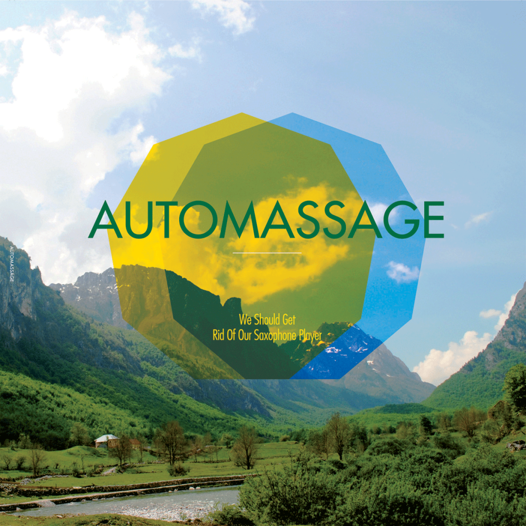 Automassage Band Music Austria We Should Get Rid of our Sxophone Player Album Artwork